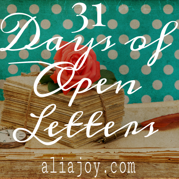 31 Days of Open Letters: The Prequel